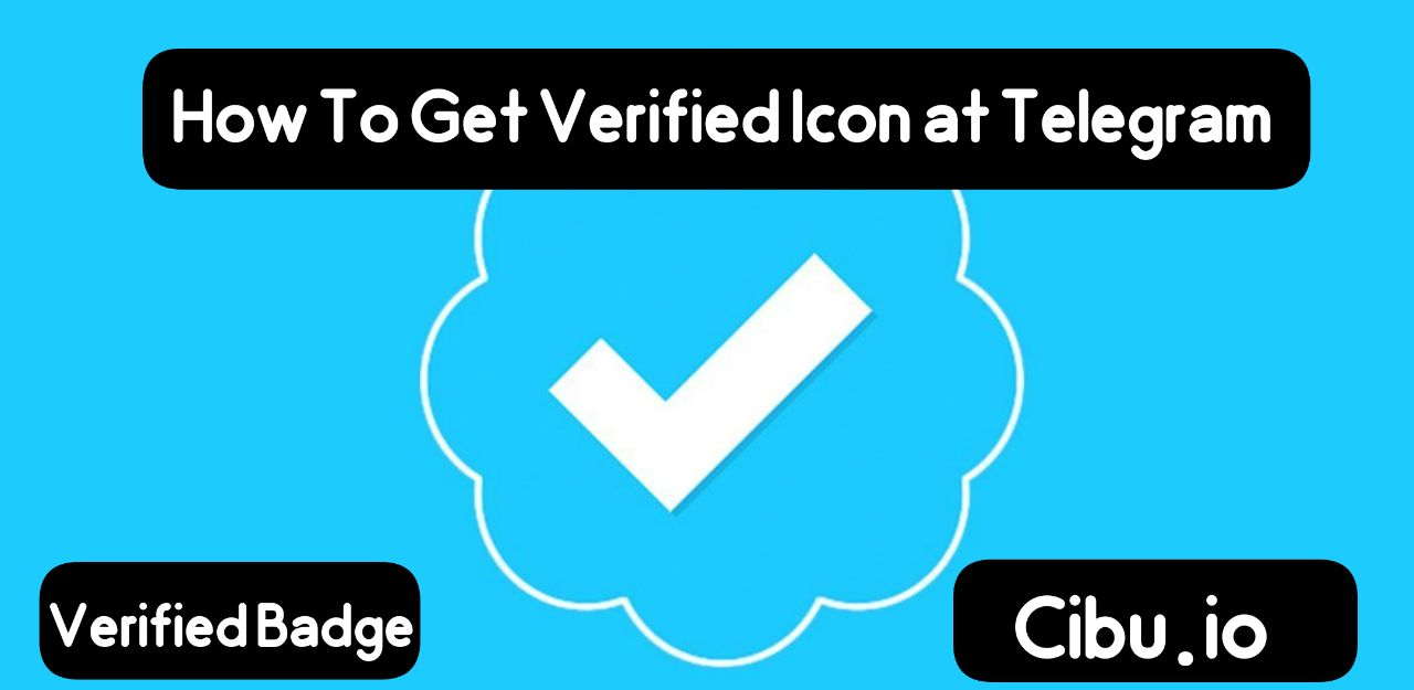 How To Get Verified Icon at Telegram (Verified Badge)