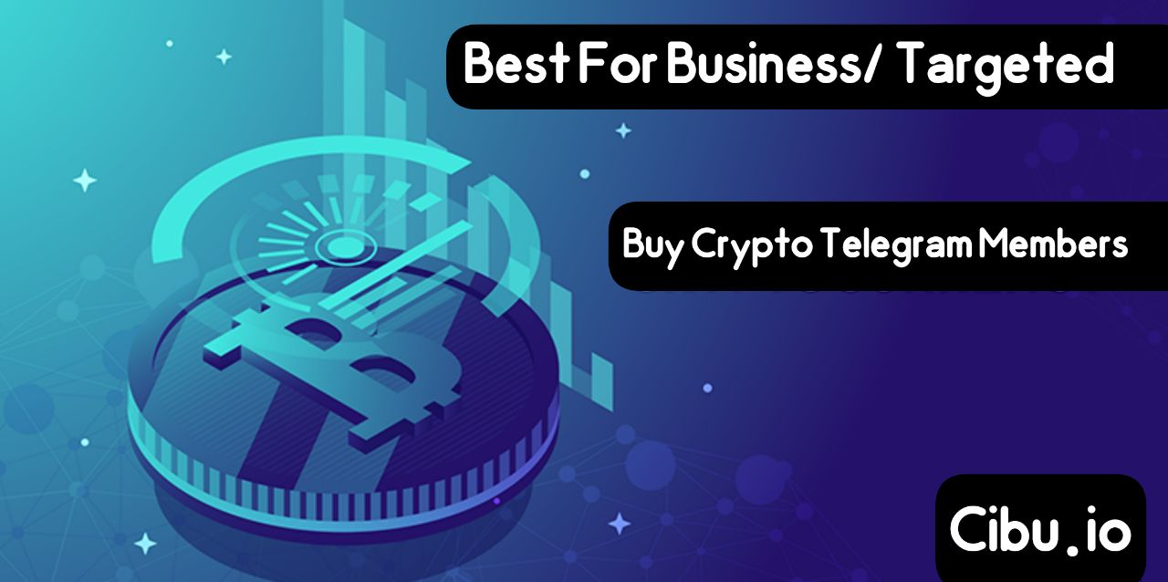 Buy Crypro Telegram Members – Best For Business