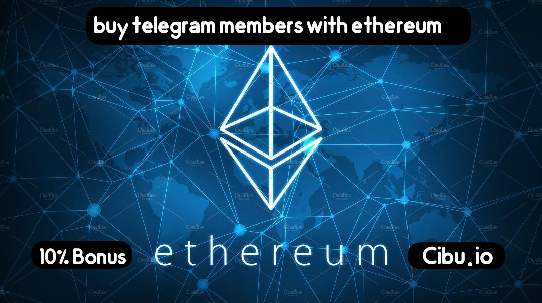 buy telegram members with ethereum
