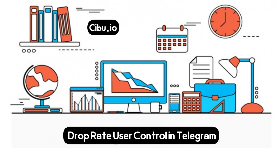 User Drop Rate Control in Telegram