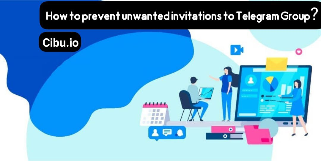 How to prevent unwanted invitations to Telegram Group?