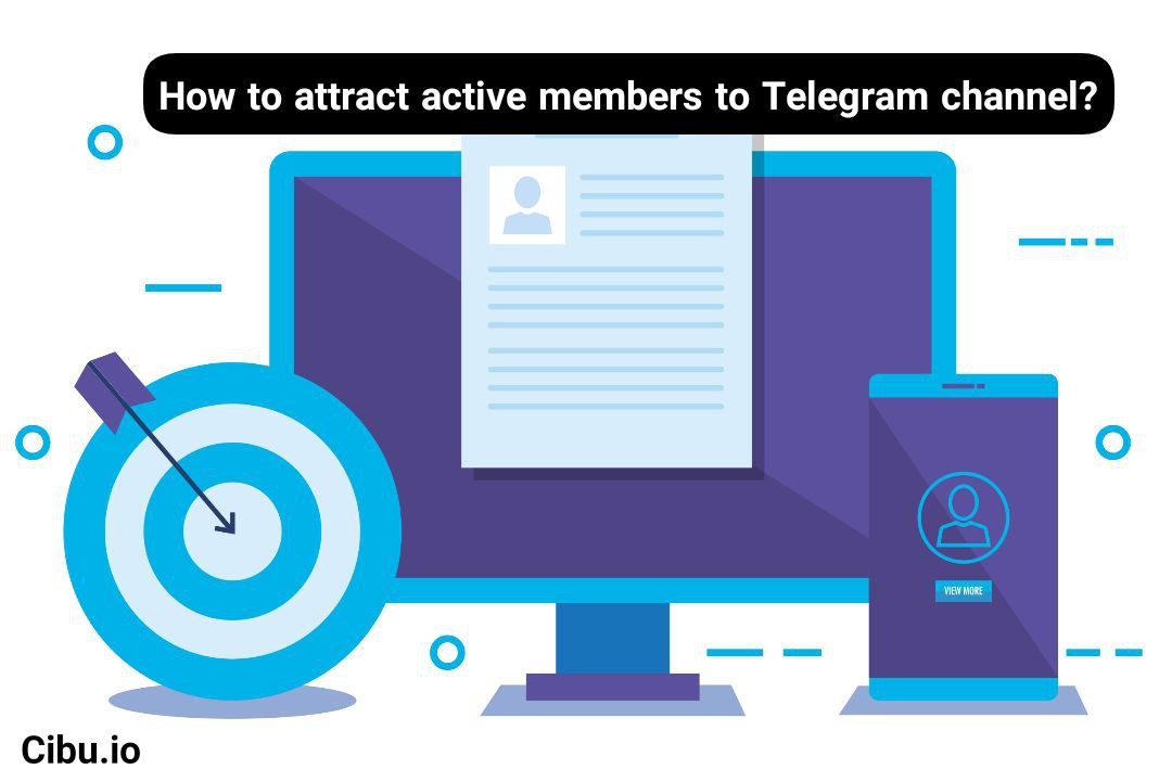 How to attract active members to Telegram channel?