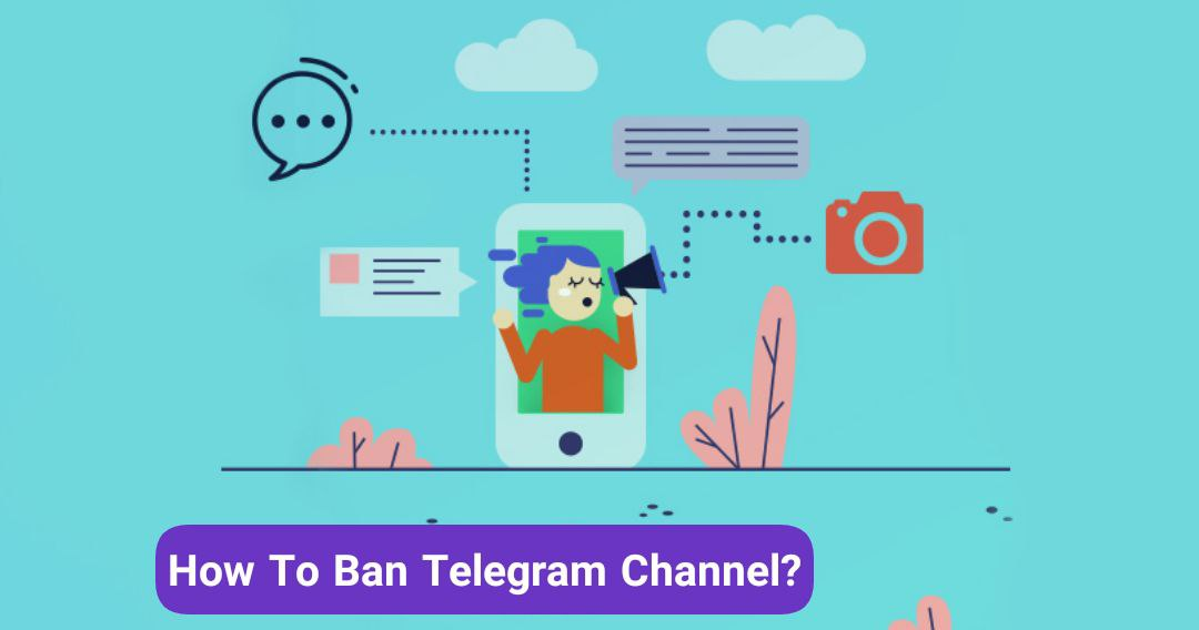 How To Ban Telegram Channel?